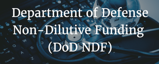 Department of Defense (DoD) Non-Dilutive Funding