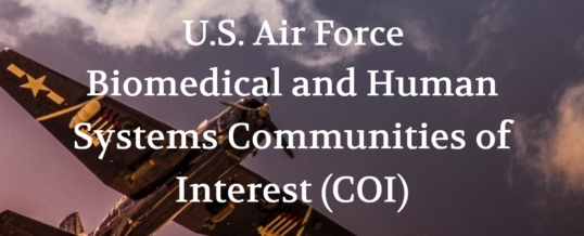 U.S. Air Force Biomedical and Human Systems Communities of Interest (COI)