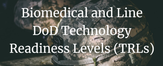 Biomedical and Line DoD Technology Readiness Levels (TRLs)
