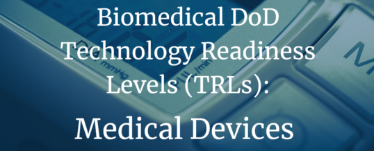Biomedical DoD Technology Readiness Levels (TRLs): Medical Devices